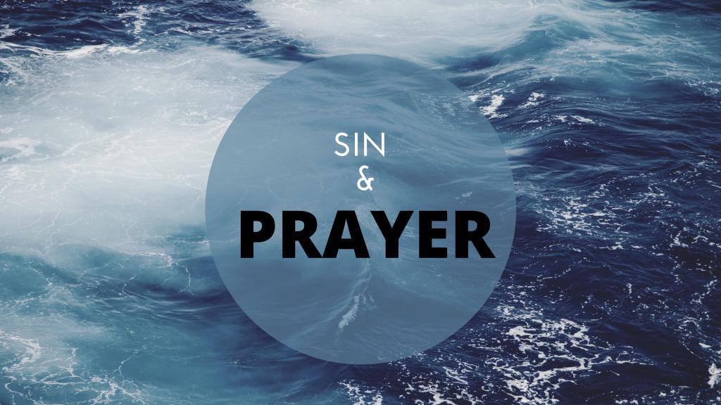Sin and prayer